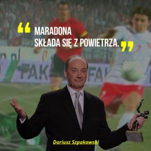 Dariusz Szpakowski HIRO