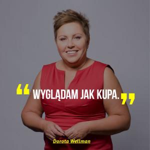 Dorota Wellman HIRO
