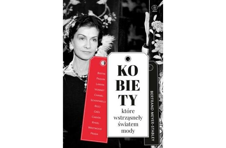 """Okładka książki o modzie """"Kobiety, które wstrząsnęły światem mody."""""""