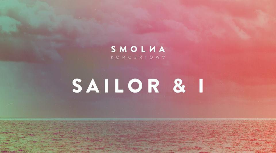 Plakat promujący koncert Sailor & I
