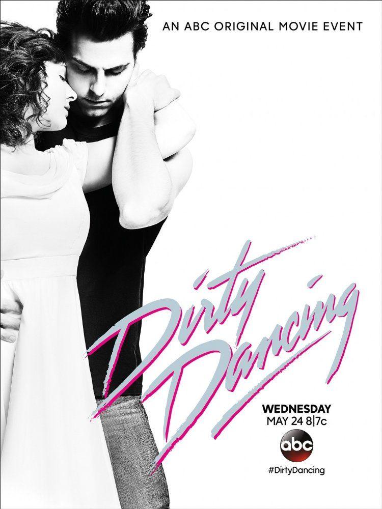 Plakat promujący remake Dirty Dancing