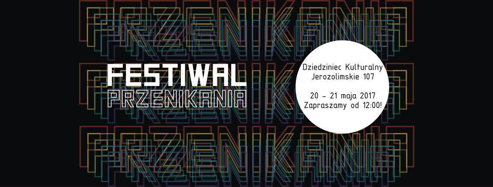 Plakat promujący Festiwal Przenikania