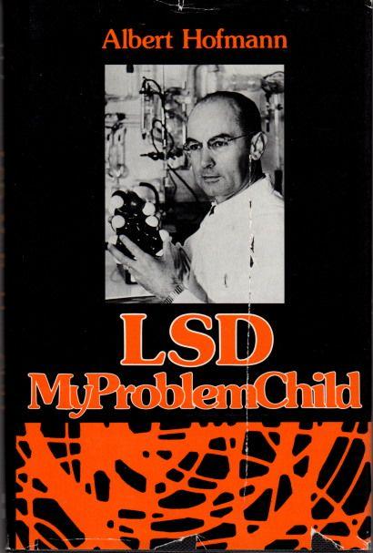 """Zdjęcie książki """" my problem child"""" Alberta Hoffmana. Człowieka odpowiedzialnego za wynalezienie narkotyku LSD, który opisuje w niej swoje przeżycia związane z jego zażywaniem."""