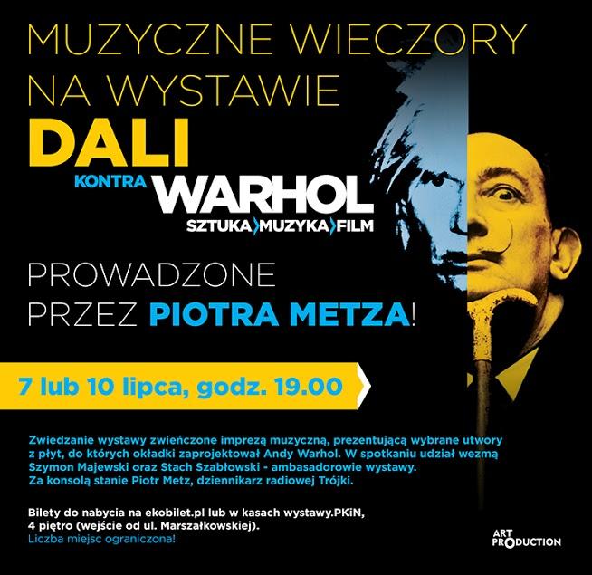 Zaproszenie na muzyczny wieczór na wystawie Dali kontra Warhol