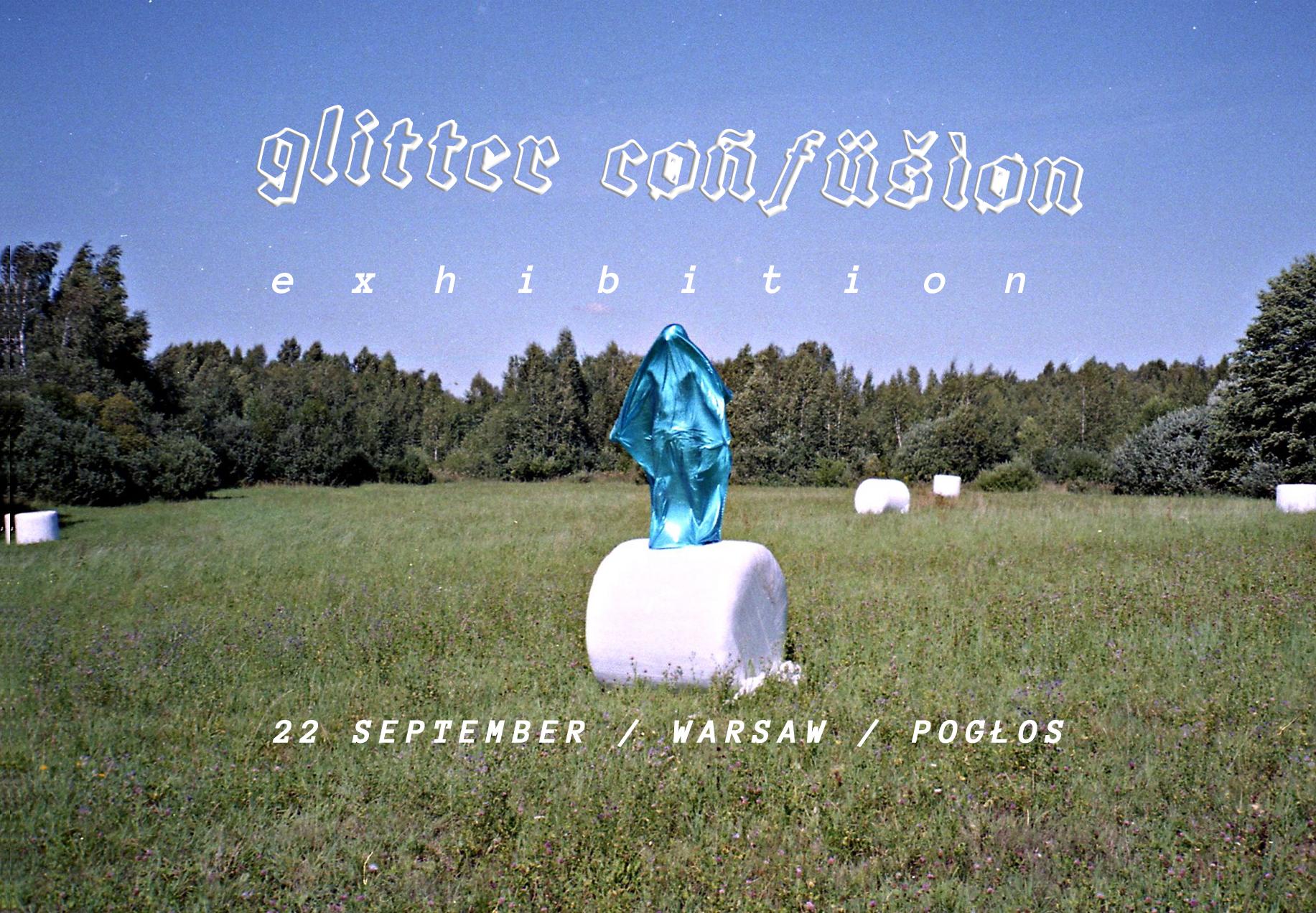 Plakat promujący wystawę Glitter Confusion