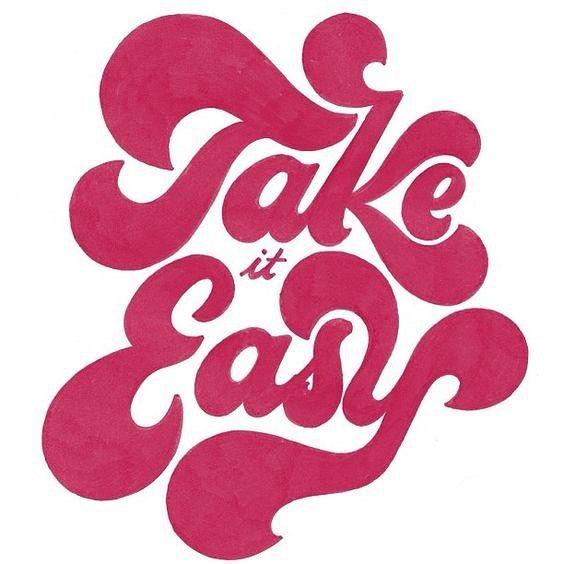 """Różowy napis """"take it easy"""""""