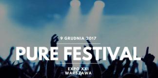 Plakat zapowiadający PURE FESTIVAL