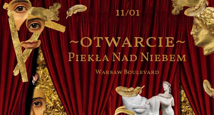 Plakat promujący otwarcie Piekla Nad Niebem