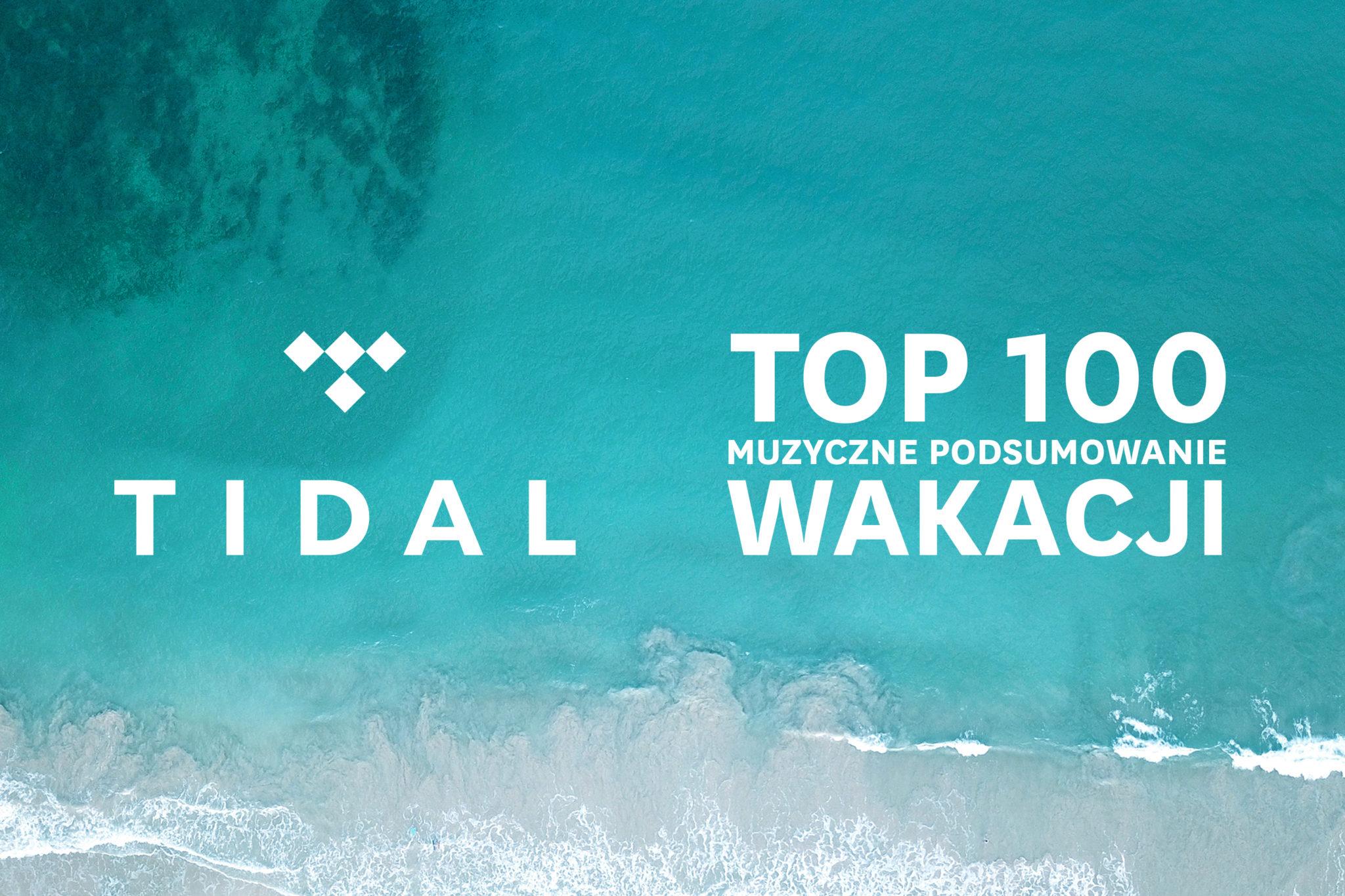 Tidal Top 100 playlista wakacyjna