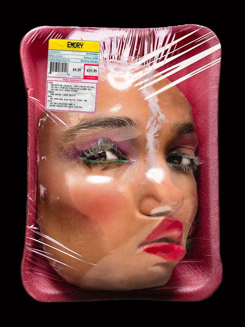 Twarze modelek zapakowane jak kawałki mięsa