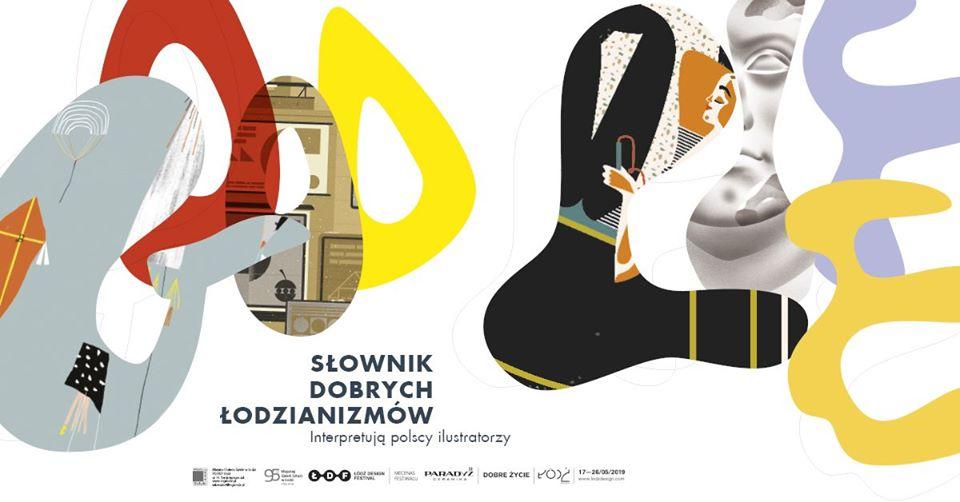 Plakat promujący wystawę Słownik dobrych łodzianizmów