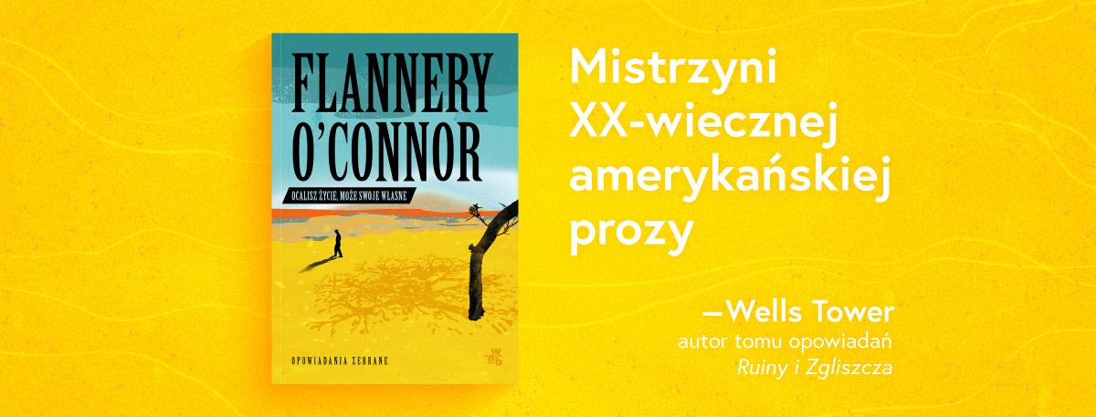 Baner promocyjny książki Flannery O Connor