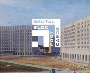 """Pocztówki """"Brutal Bloc Postcards"""" wydania Fuel"""